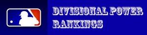 MLB Divisional Powr Rankings